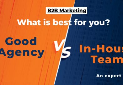 B2B Marketing: a good agency or in-house team. Experts view